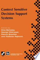 Context Sensitive Decision Support Systems
