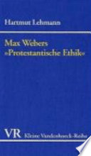 "Max Webers ""Protestantische Ethik"""