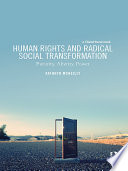Human Rights and Radical Social Transformation