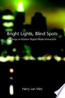 Bright Lights  Blind Spots