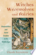 Witches  Werewolves  and Fairies