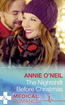 The Nightshift Before Christmas (Mills & Boon Medical) (Christmas Eve Magic, Book 2) : ...