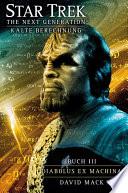 Star Trek   The Next Generation 10  Kalte Berechnung   Diabolus ex Machina