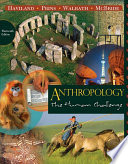 Anthropology: The Human Challenge : to provide students with a vivid, thought-provoking edition...