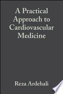 A Practical Approach To Cardiovascular Medicine Wgf Es Epub