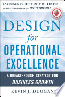 Design for Operational Excellence  A Breakthrough Strategy for Business Growth