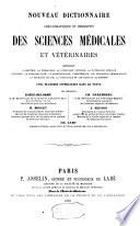 Nouveau dictionnaire lexicographique et descriptif des sciences m  dicales et v  t  rinaires