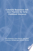 Culturally Responsive Self Care Practices for Early Childhood Educators Book PDF