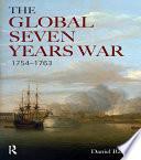 The Global Seven Years War 1754 1763 Book PDF