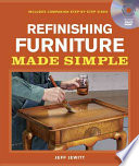 Refinishing Furniture Made Simple