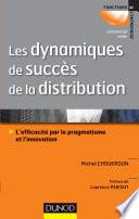 Les dynamiques de succ  s de la distribution