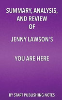 Summary  Analysis  and Review of Jenny Lawson s You Are Here