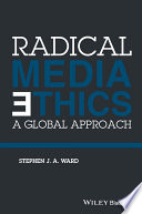 Radical Media Ethics
