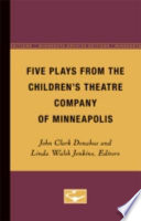 Five Plays from the Children s Theatre Company of Minneapolis