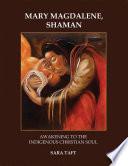 Mary Magdalene  Shaman