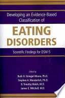 Developing An Evidence Based Classification Of Eating Disorders