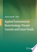 Applied Environmental Biotechnology  Present Scenario and Future Trends