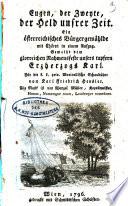 Eugen  der Zweyte  der Held unsrer Zeit  Ein   sterreichisches B  rgergem  hlde mit Ch  ren in einem Aufz