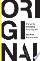 Original - Personlig branding og synlighed