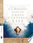 Living the Cross Centered Life