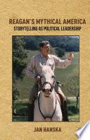 Reagan s Mythical America