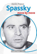 Spassky: Move by Move Book