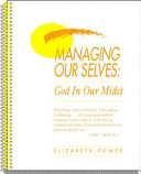 Managing Our Selves