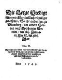 Die Letzte Predigt Doctoris Martini Lutheri heiliger gedechtnis, So ehr gethan hat zu Wittenberg, am andern Sontag nach Epiphanias Domini, den xvii. Januarii Im M.D.xlvi. Jhar