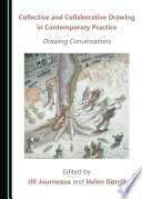 Collective And Collaborative Drawing In Contemporary Practice