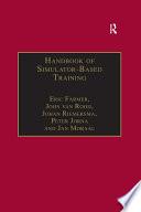 Handbook of Simulator Based Training