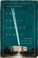 "The Great Christ Comet : astonishing triumph."" eric metaxas, new york times..."