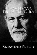 El Malestar En La Cultura Spanish Edition