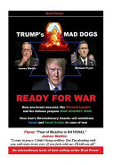 Trump s Mad Dogs Ready for War Book PDF