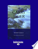 Carry Tiger to Mountain  The Tao of Activism and Leadership  The Tao of Activism and Leadership  Large Print 16pt