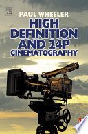 High Definition and 24P Cinematography