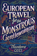 download ebook european travel for the monstrous gentlewoman pdf epub