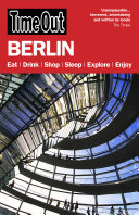 Time Out Berlin 9th Edition : being rated top guidebook brand by...