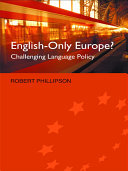 English Only Europe  Process Of European Integration Languages Are Central To