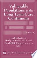 Vulnerable Populations in the Long Term Care Continuum