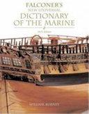 Falconer s New Universal Dictionary of the Marine