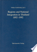 Regions and National Integration in Thailand  1892 1992