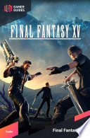 Final Fantasy XV   Strategy Guide