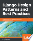 Django Design Patterns And Best Practices