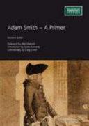 Adam Smith   A Primer