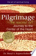 Pilgrimage the Sacred Art