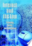 Internet And The Law : expression, this book covers legal issues relating to...