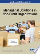 Handbook of Research on Managerial Solutions in Non-Profit Organizations Modern Society They Exist In