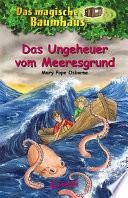 Das magische Baumhaus 37   Das Ungeheuer vom Meeresgrund