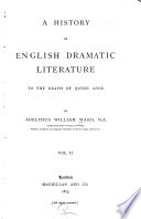 The later Elizabethans  Beaumont and Fletcher  The end of the old drama  The later Stuart drama  Index