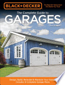 Black   Decker The Complete Guide to Garages 2nd Edition
